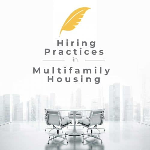 Hiring Practices in Multifamily Housing.