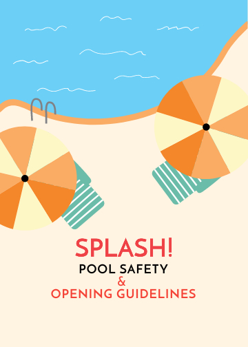 SPLASH! Pool Safety & Opening Guidelines.