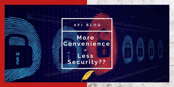 More Convenience = Less Security??
