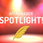 AFI Manager Spotlight